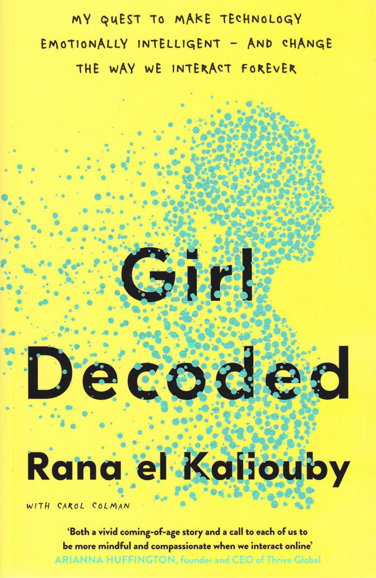 Born in a traditional Egyptian family, Rana el Kaliouby became a leading researcher in artificial intelligence at MIT. This results in a fascinating autobiography.