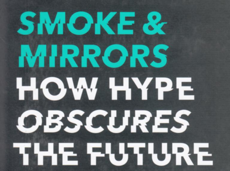 Looking for an entertaining read about technology? Our critic discusses 'Smoke & Mirrors' by Gemma Milne, a book about sensational hypes, that does strive for depth.