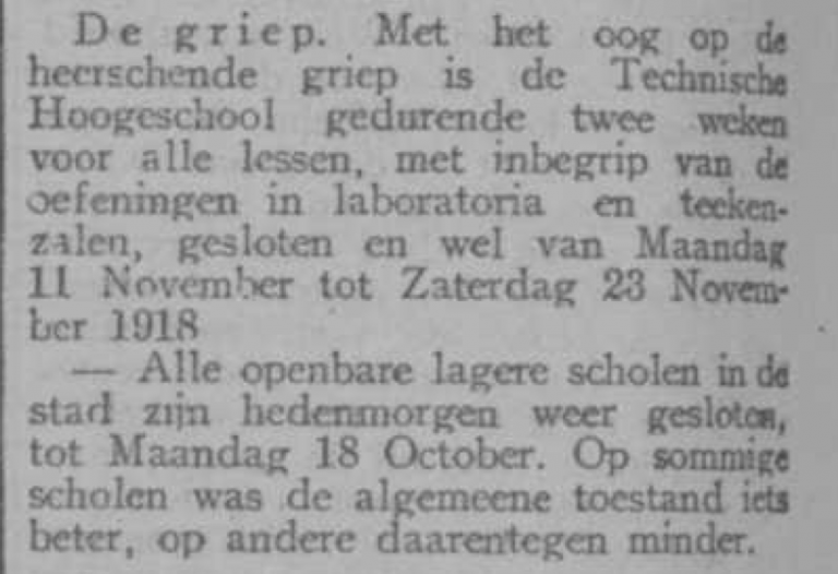 De TH is van maandag 11 november 1918 t/m zaterdag 23 november 1918 gesloten. Bron: Delftsche Courant, 11 november 1918, via Delpher.nl.